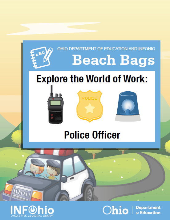 Beach Bag (K-3): Explore the World of Work: Police Officer